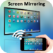 Download Screen Mirroring with TV : Mobile Screen to TV